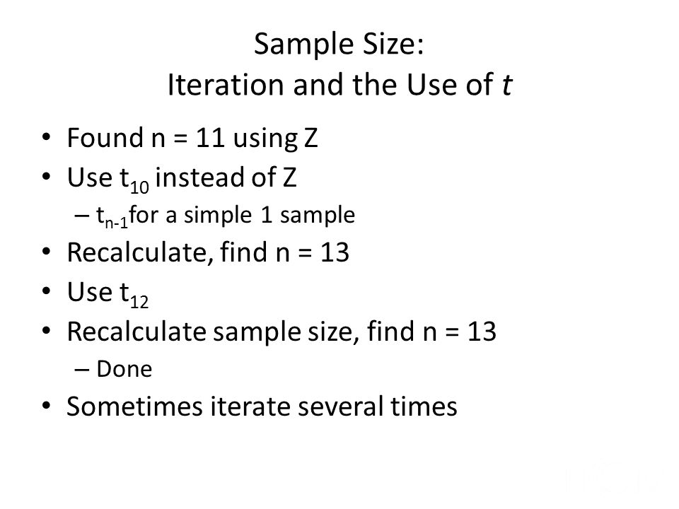 Sample Size: Iteration and the Use of t