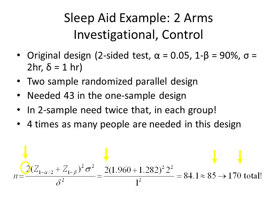 Sleep Aid Example: 2 Arms Investigational, Control