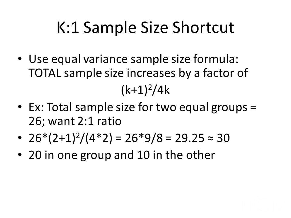 K:1 Sample Size Shortcut