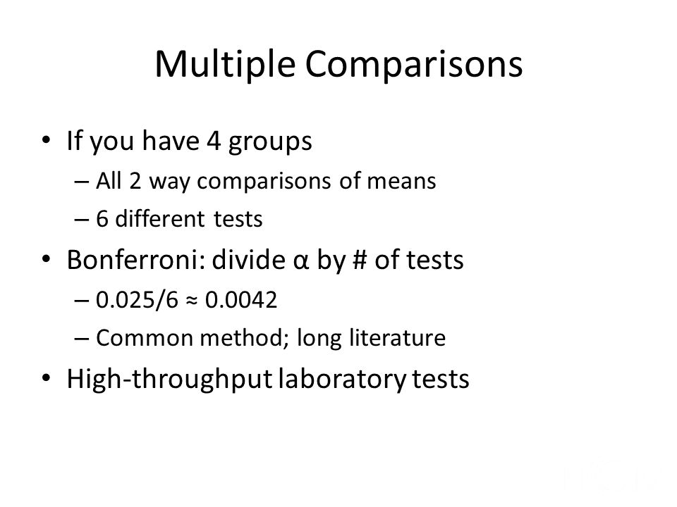 Multiple Comparisons If you have 4 groups