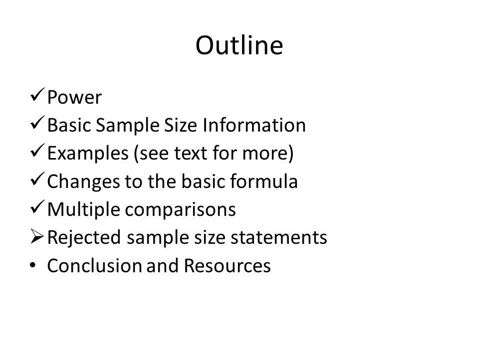 Outline Power Basic Sample Size Information