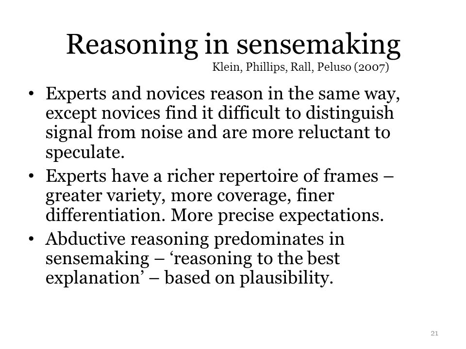 Reasoning in sensemaking