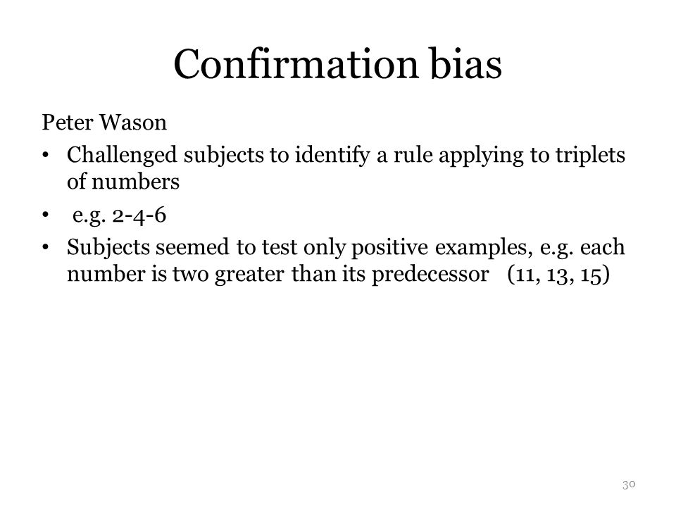 Confirmation bias Peter Wason
