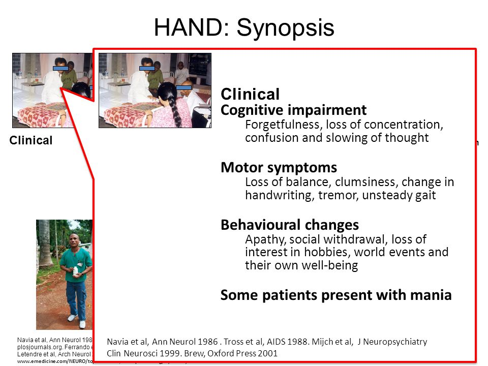 HAND: Synopsis Clinical Cognitive impairment Motor symptoms