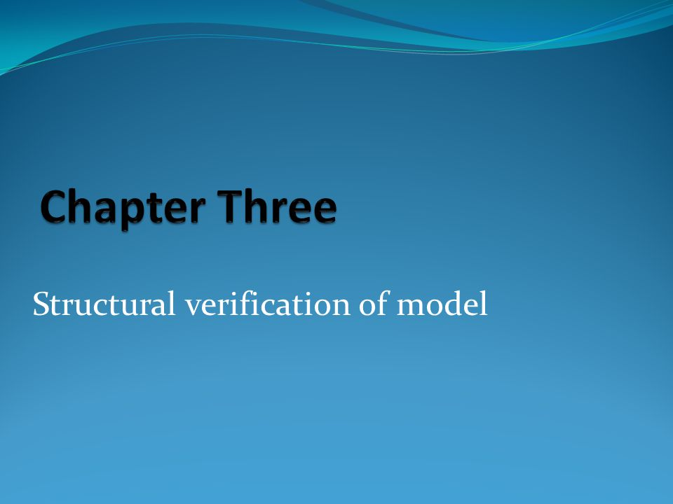 Structural verification of model