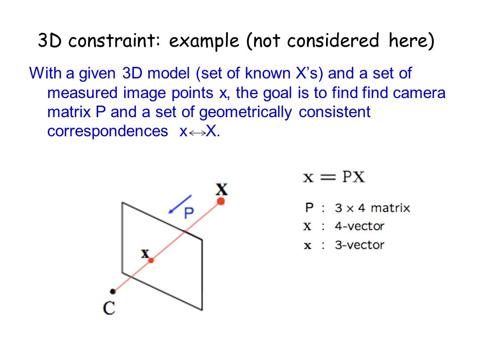 3D constraint: example (not considered here)