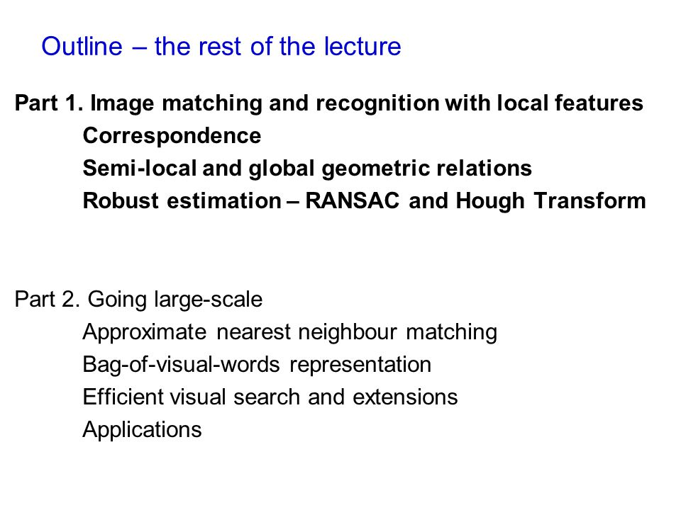 Outline – the rest of the lecture