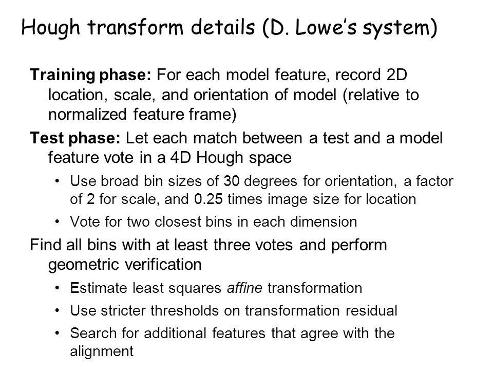Hough transform details (D. Lowe's system)