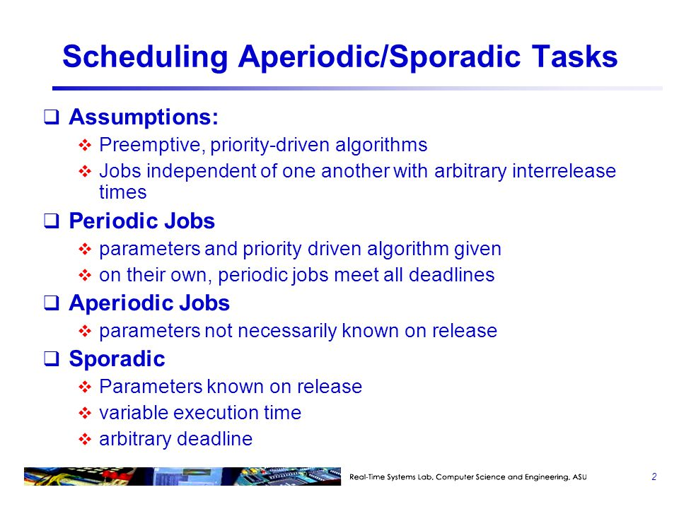 Scheduling Aperiodic/Sporadic Tasks