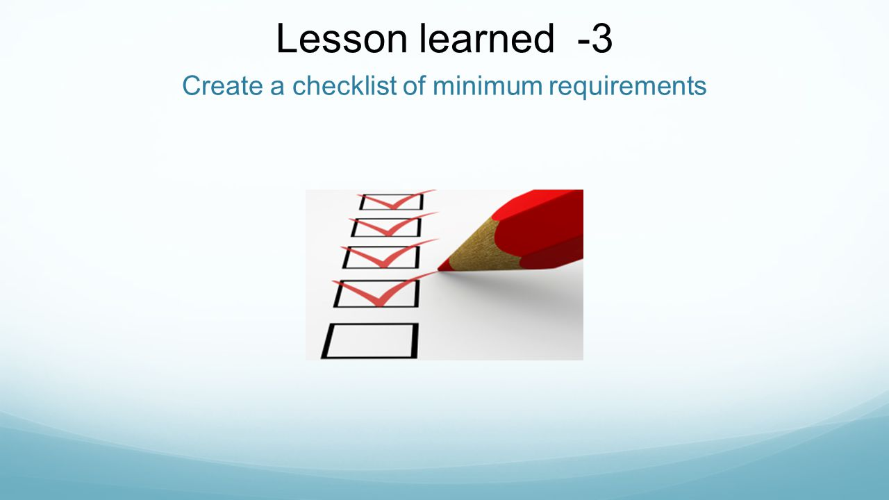 Create a checklist of minimum requirements