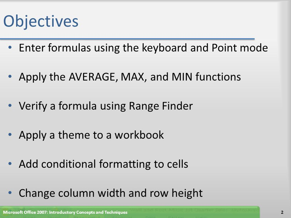 Objectives Enter formulas using the keyboard and Point mode