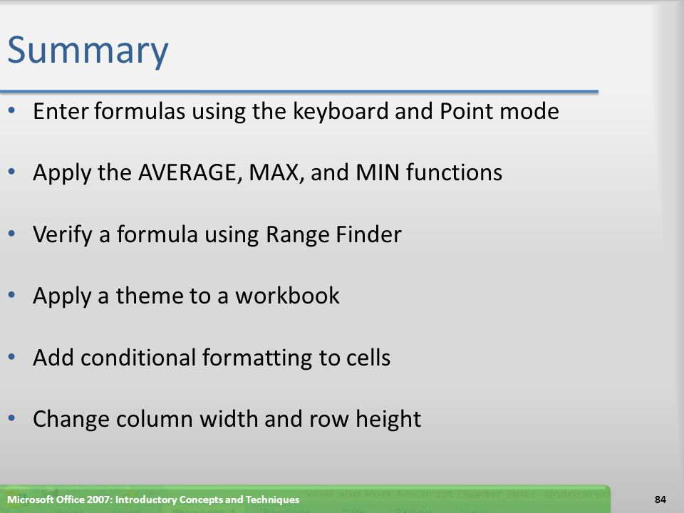 Summary Enter formulas using the keyboard and Point mode