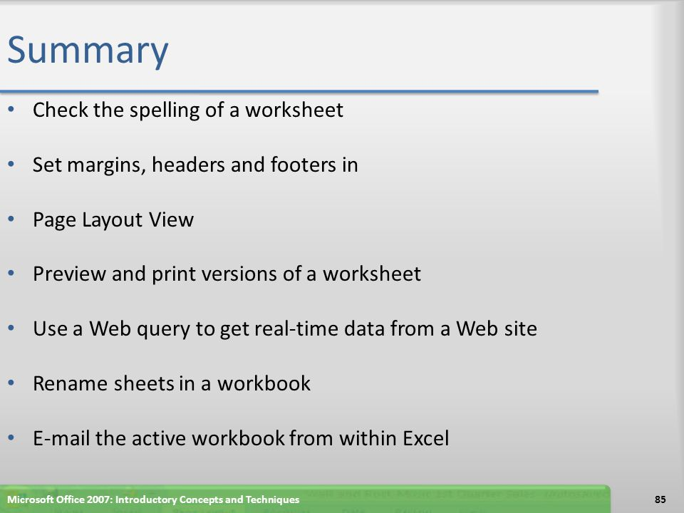 Summary Check the spelling of a worksheet