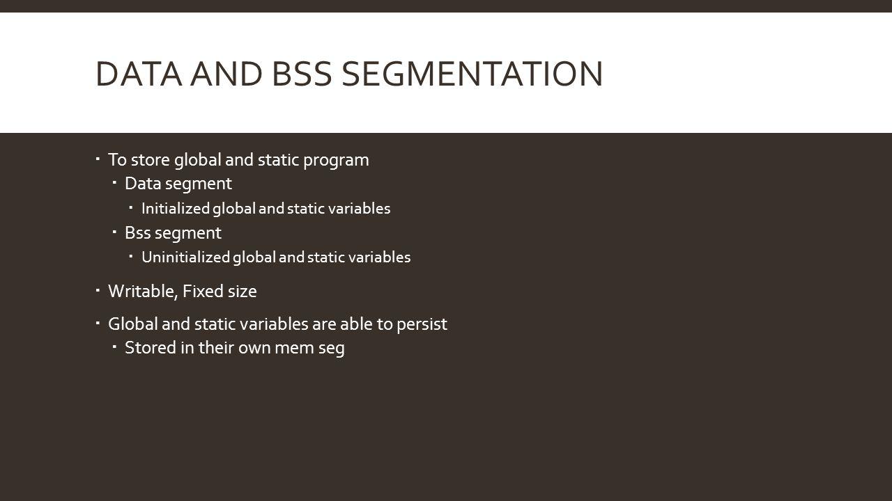 Data and bss Segmentation