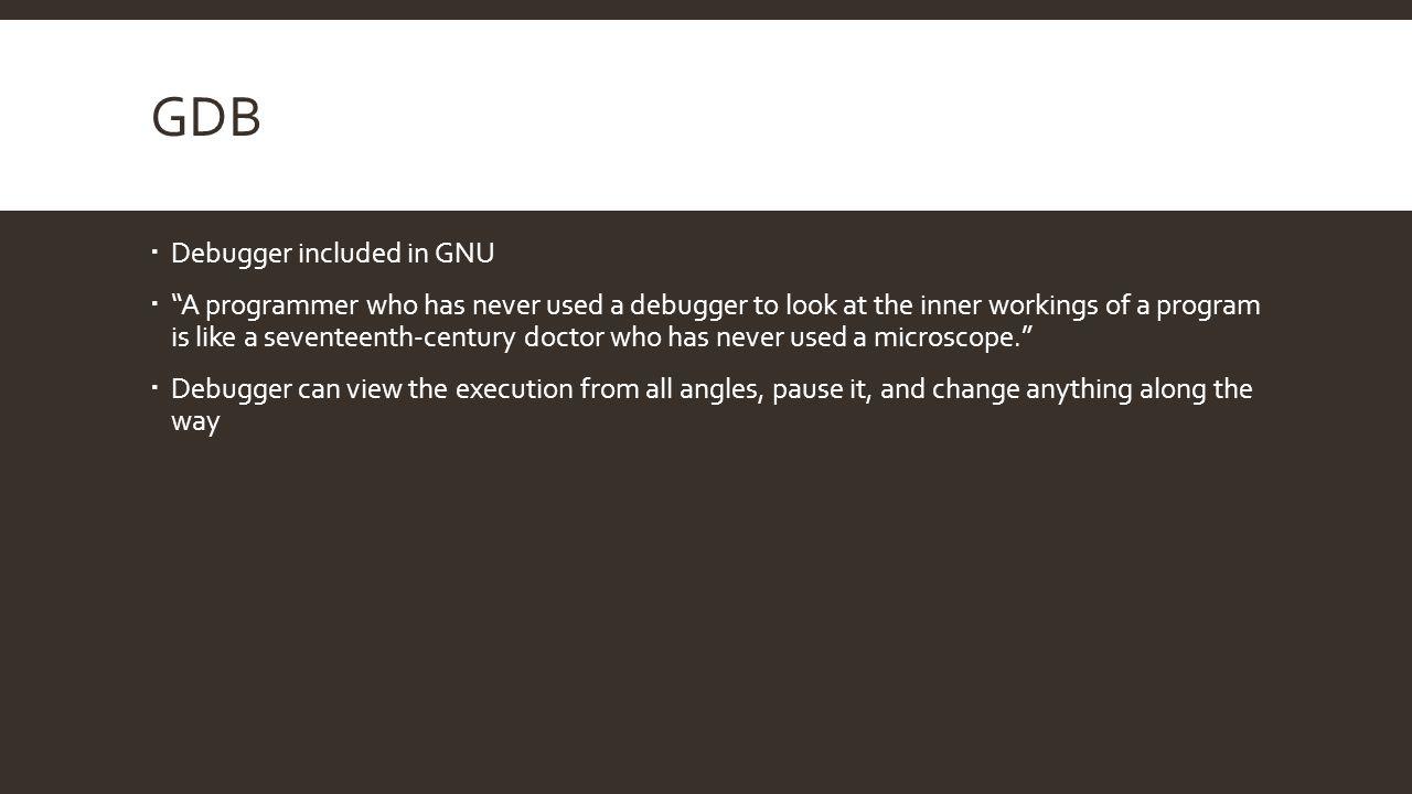 GDB Debugger included in GNU