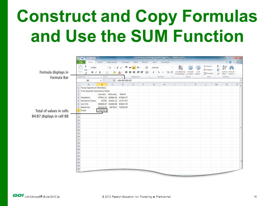 Construct and Copy Formulas and Use the SUM Function