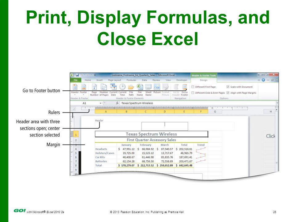 Print, Display Formulas, and Close Excel
