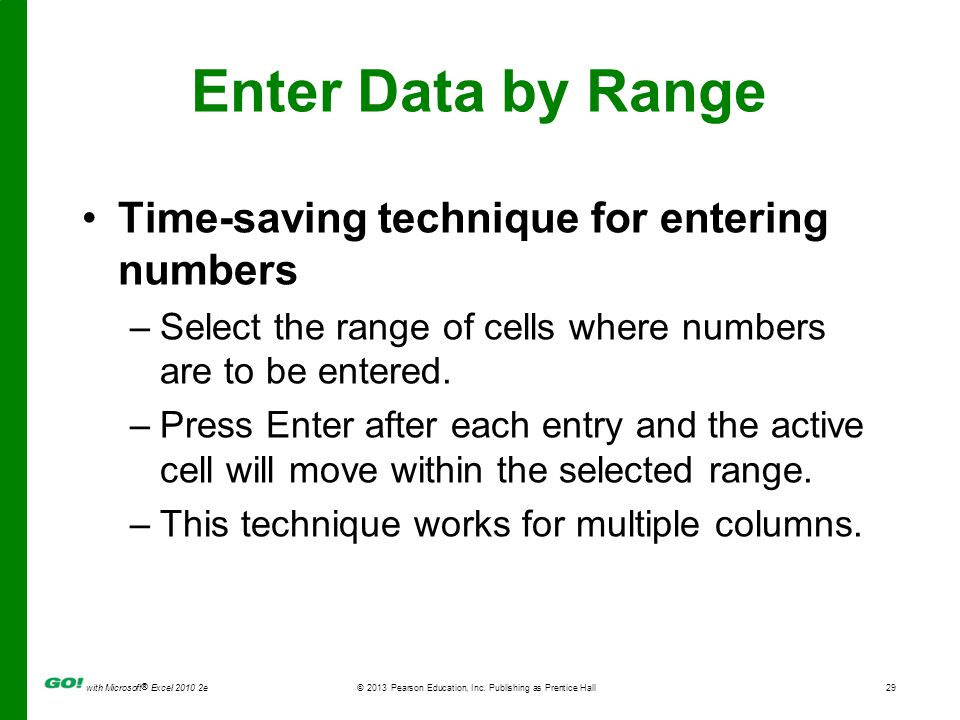 Enter Data by Range Time-saving technique for entering numbers