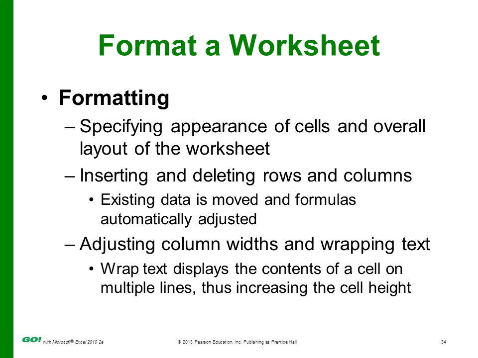 Format a Worksheet Formatting