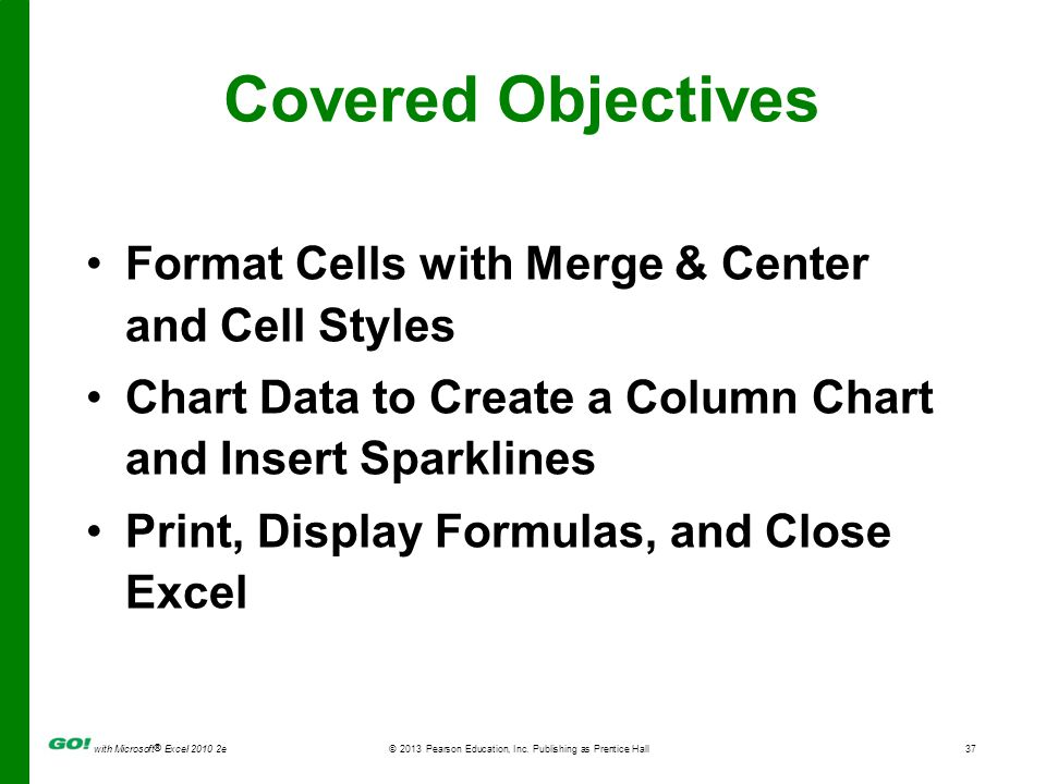 Covered Objectives Format Cells with Merge & Center and Cell Styles