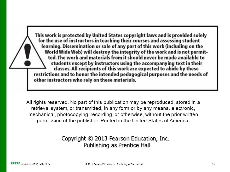 Copyright © 2013 Pearson Education, Inc. Publishing as Prentice Hall