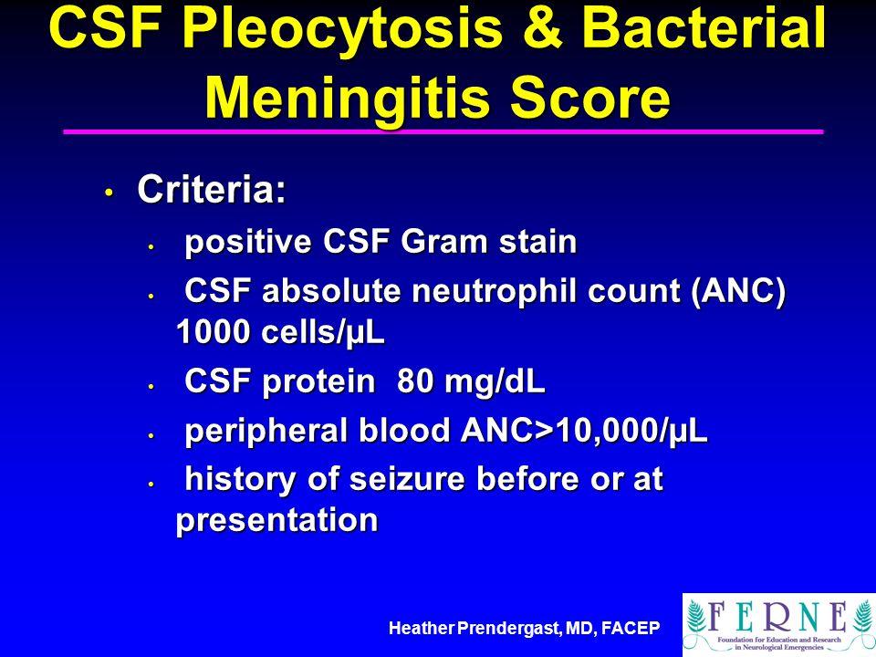 CSF Pleocytosis & Bacterial Meningitis Score