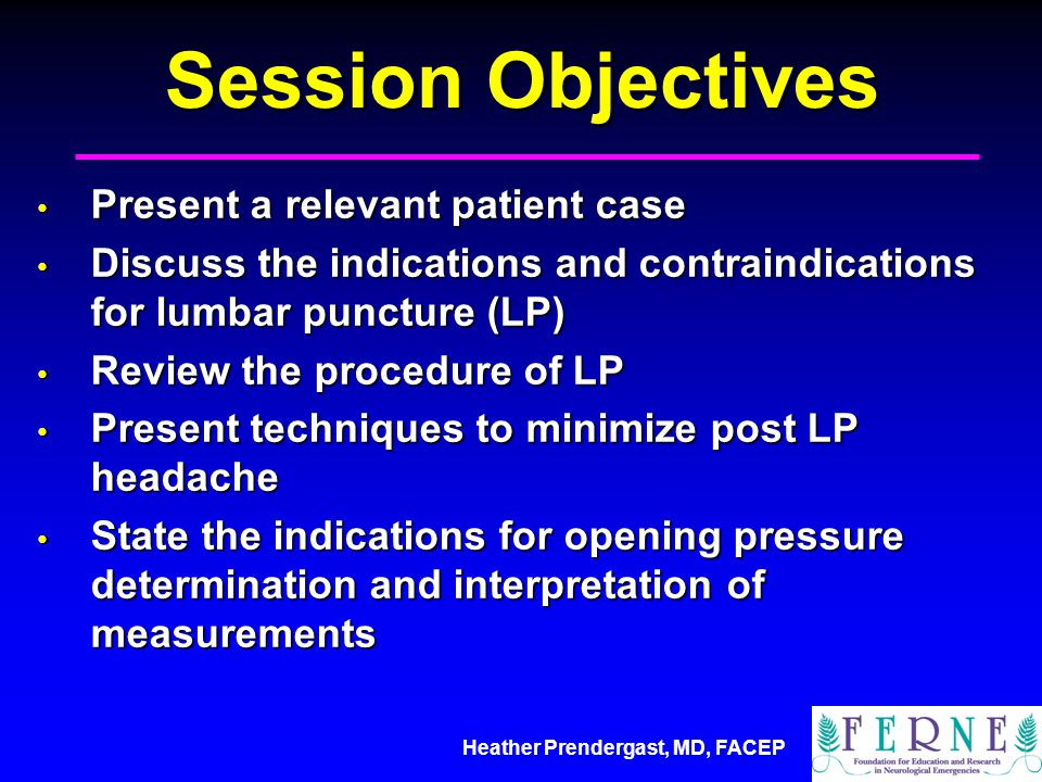 Session Objectives Present a relevant patient case