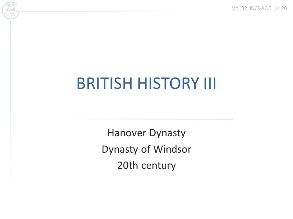 Hanover Dynasty Dynasty of Windsor 20th century