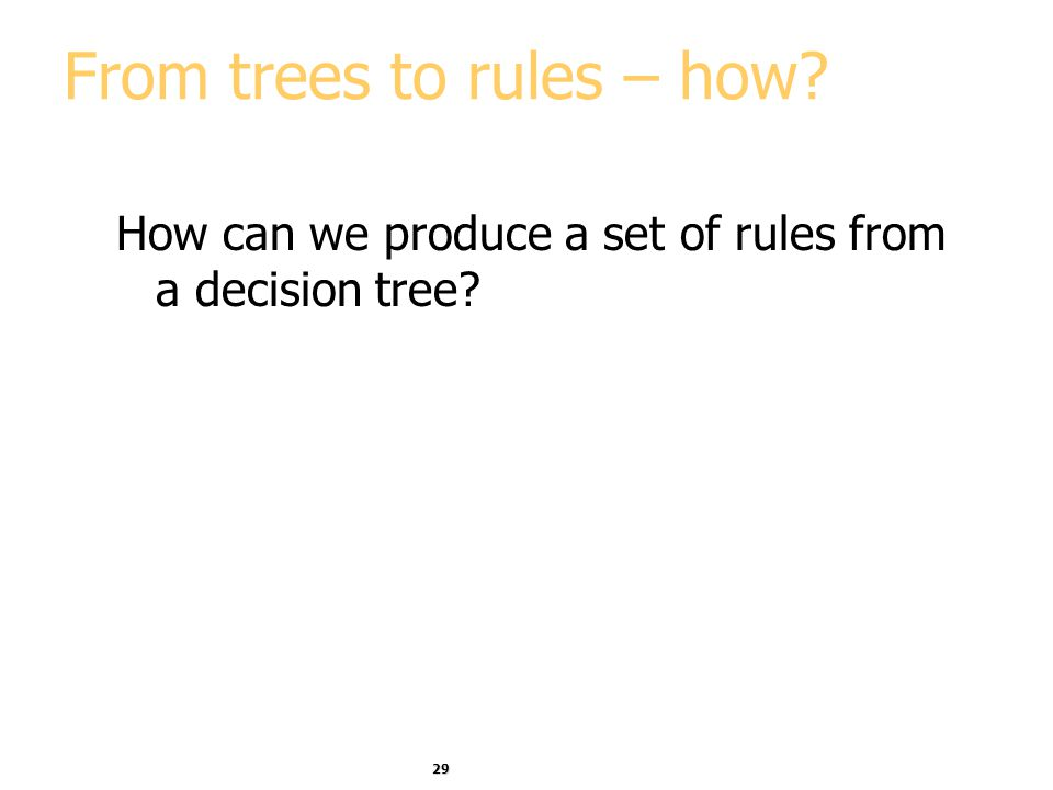 From trees to rules – how