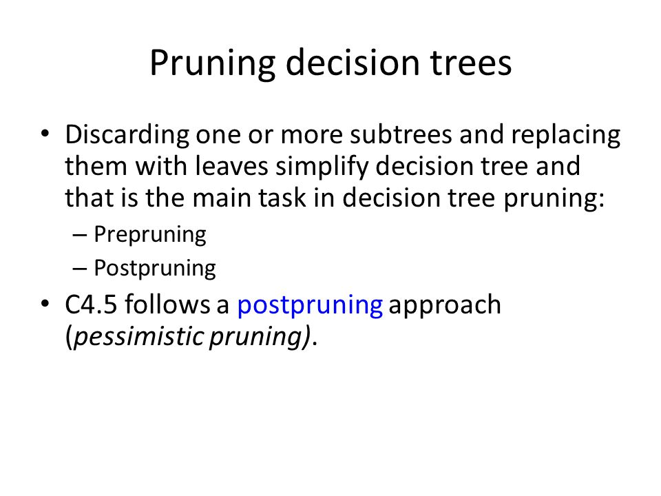 Pruning decision trees