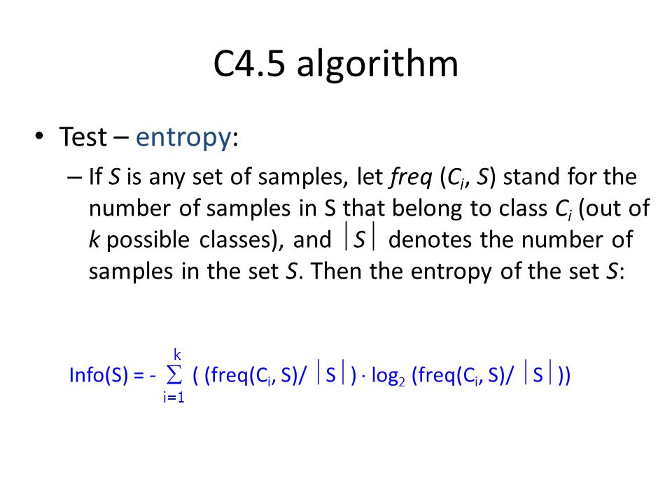 C4.5 algorithm Test – entropy: