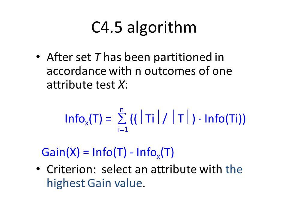 Infox(T) =  ((Ti/ T)  Info(Ti))
