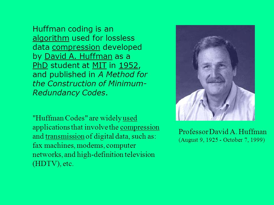 Professor David A. Huffman