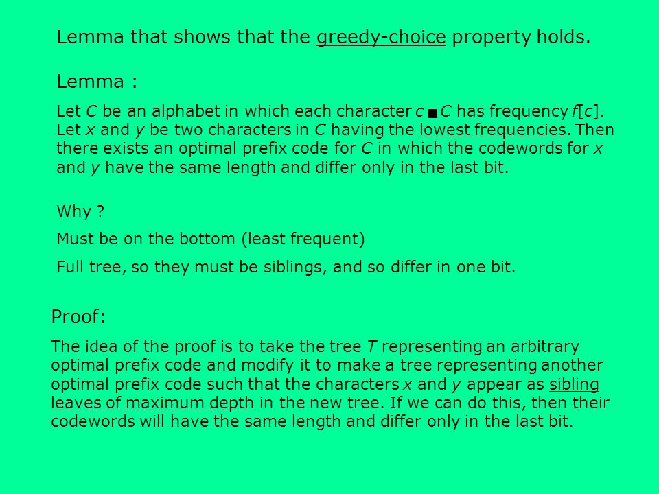 Lemma that shows that the greedy-choice property holds. Lemma :