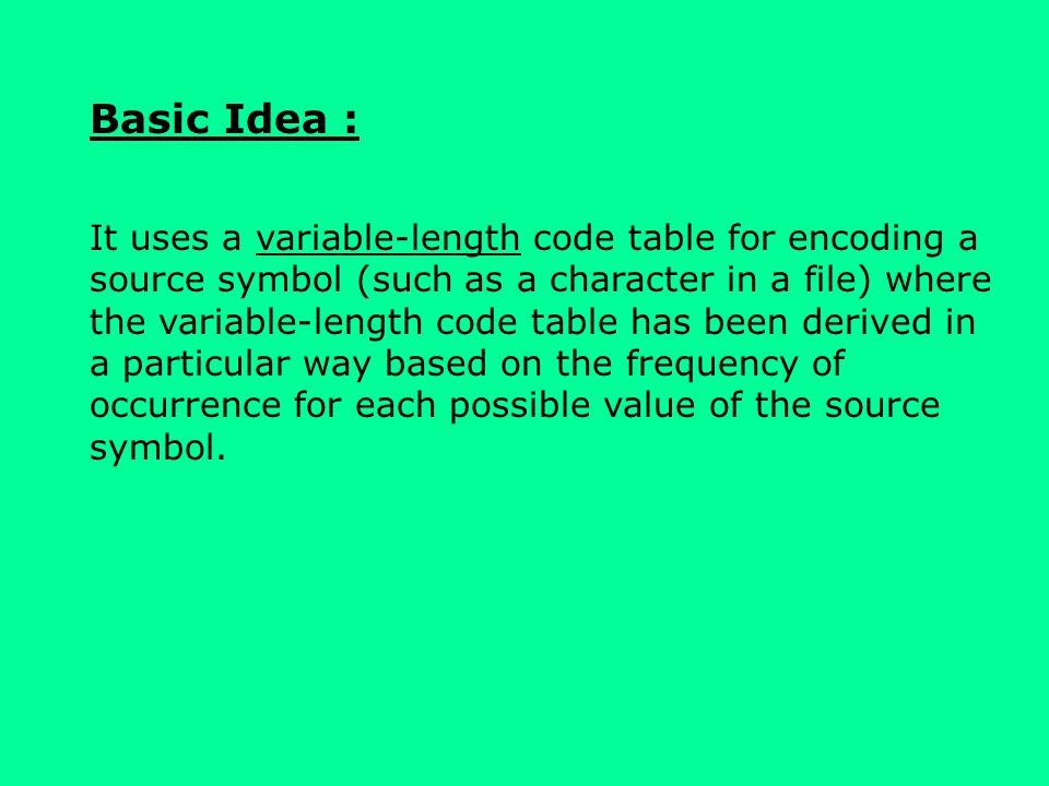Basic Idea :