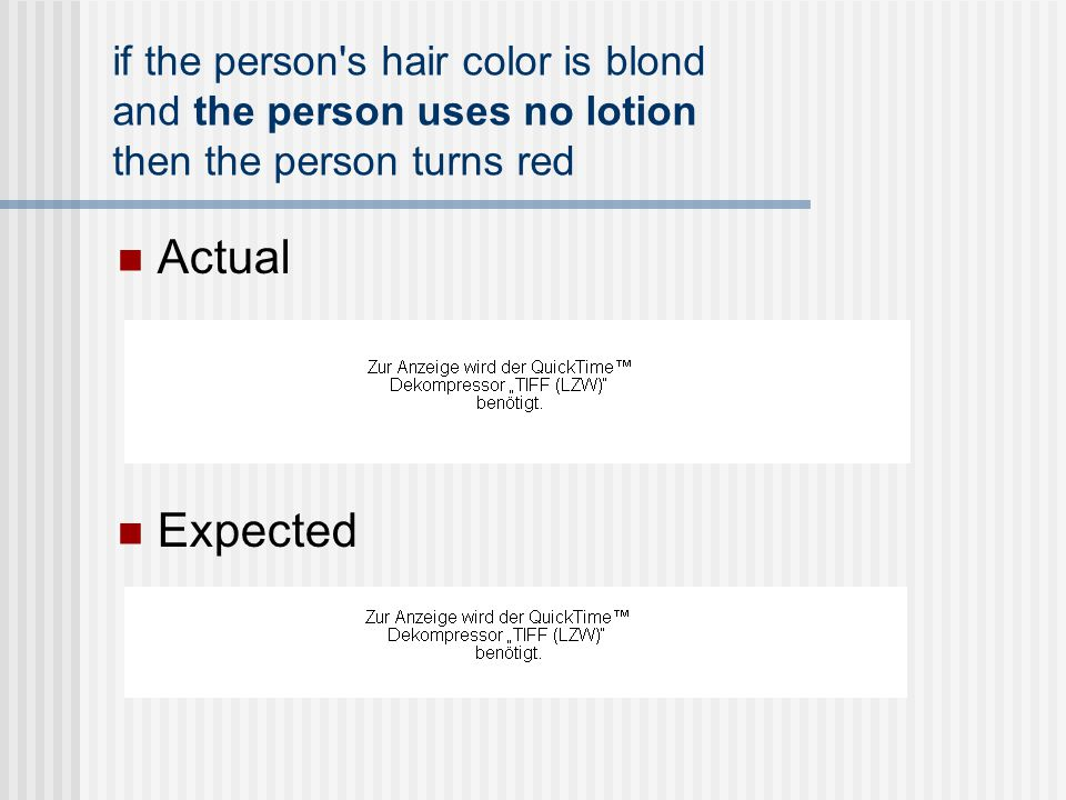if the person s hair color is blond and the person uses no lotion then the person turns red