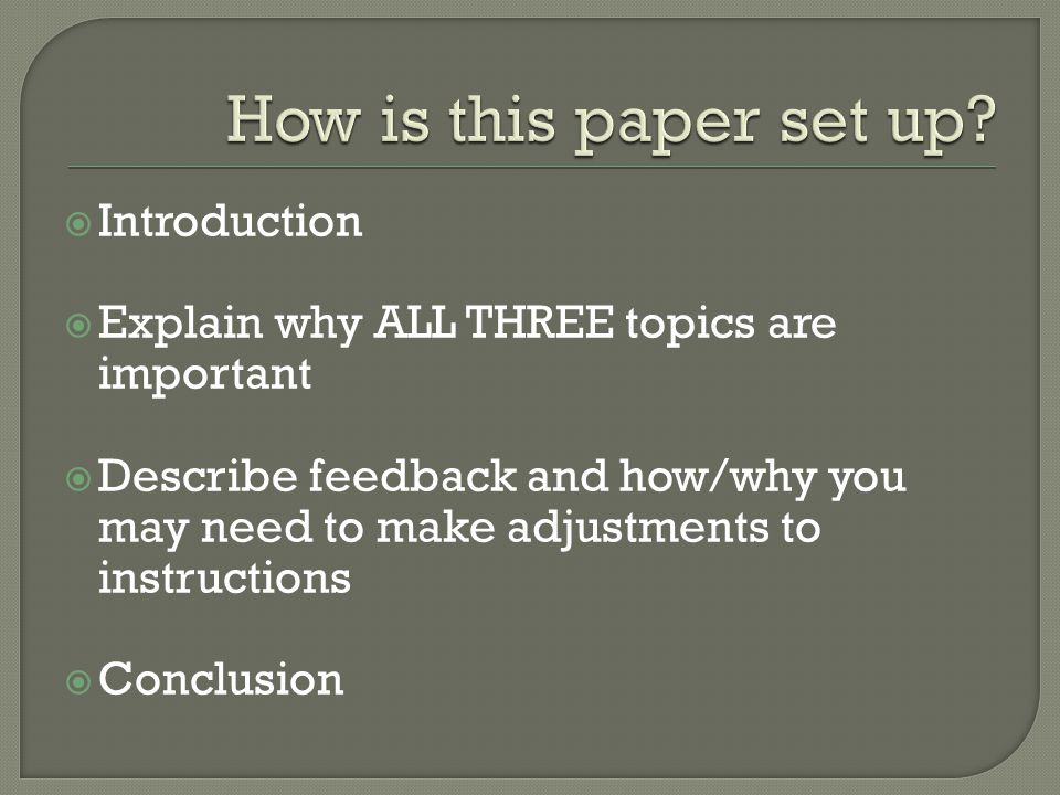 How is this paper set up Introduction