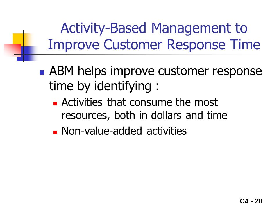 Activity-Based Management to Improve Customer Response Time