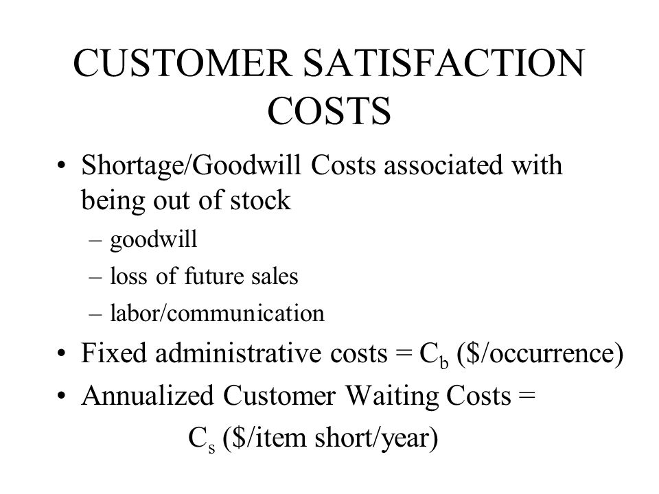 CUSTOMER SATISFACTION COSTS