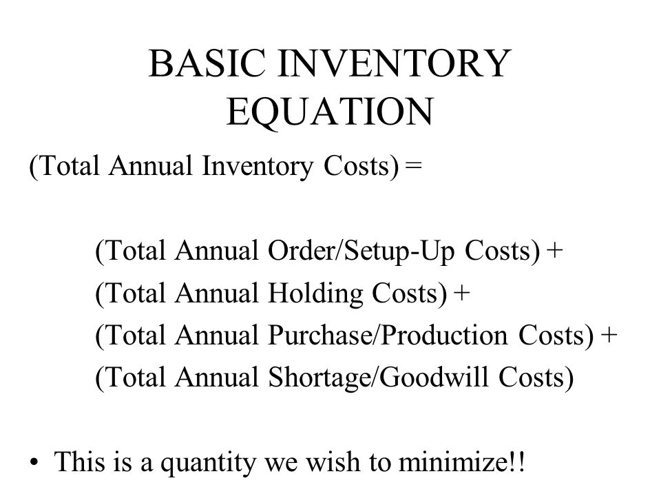 BASIC INVENTORY EQUATION