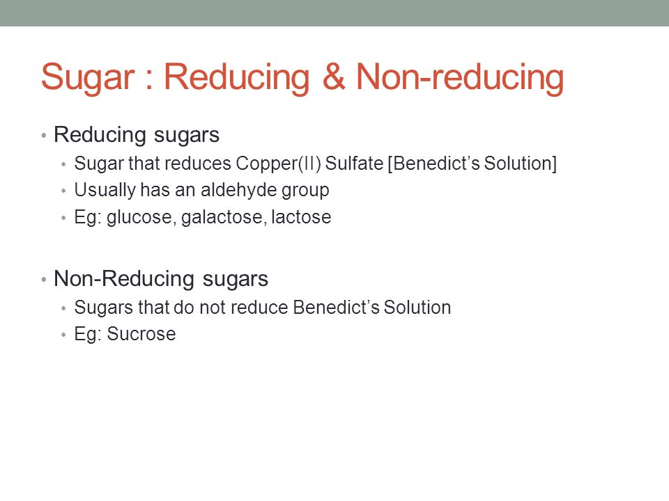 Sugar : Reducing & Non-reducing