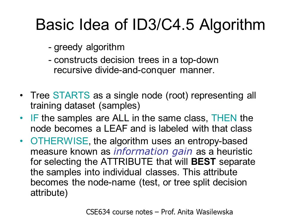 Basic Idea of ID3/C4.5 Algorithm