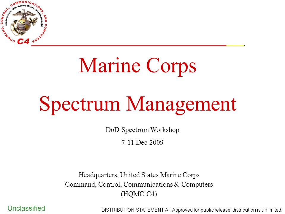 Marine Corps Spectrum Management DoD Spectrum Workshop 7-11 Dec 2009