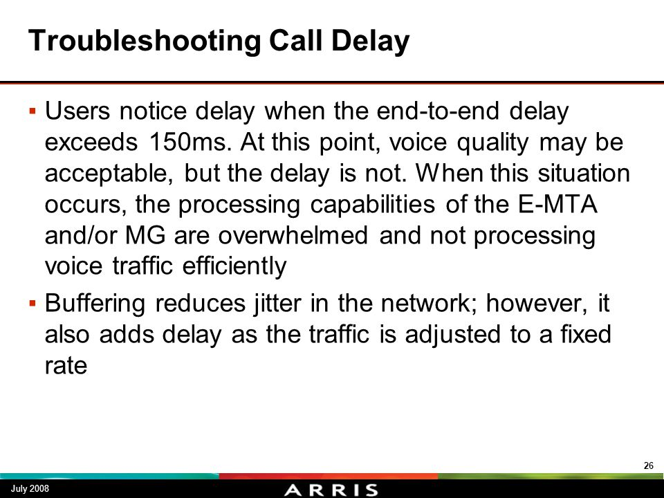 Troubleshooting Call Delay