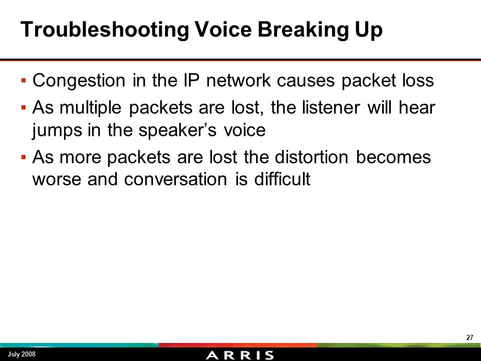 Troubleshooting Voice Breaking Up