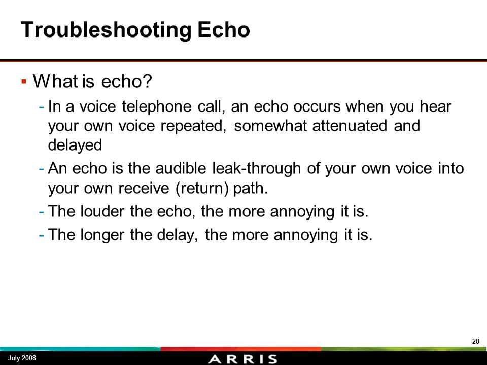 Troubleshooting Echo What is echo