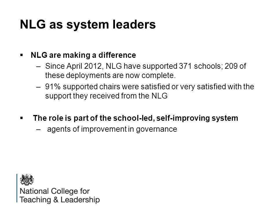NLG as system leaders NLG are making a difference