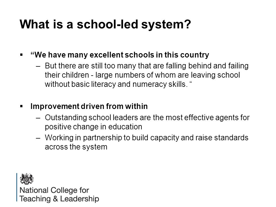 What is a school-led system