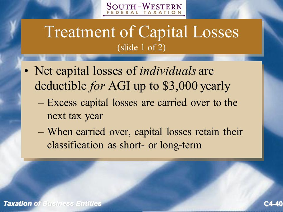 Treatment of Capital Losses (slide 1 of 2)