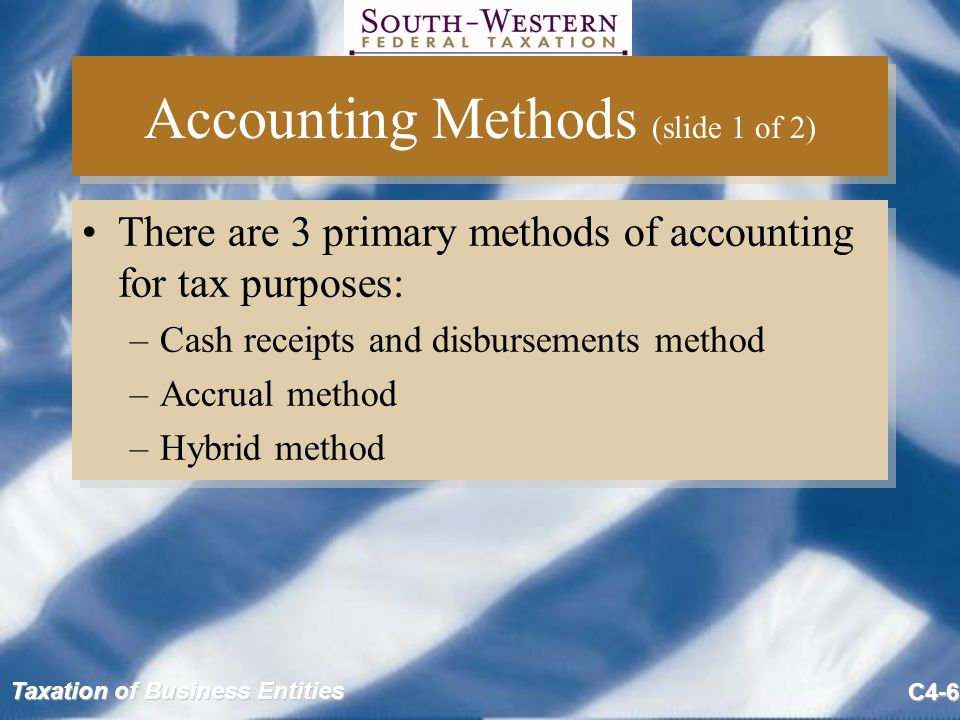 Accounting Methods (slide 1 of 2)